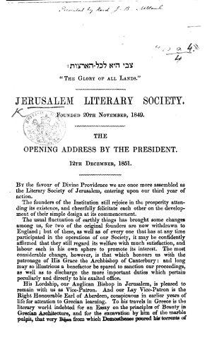 Jerusalem Literary Society     The Opening Address by the President  J  Finn  12th December  1851