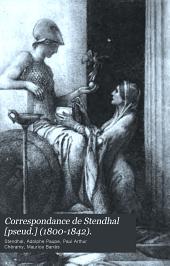 Correspondance de Stendhal [pseud.] (1800-1842).