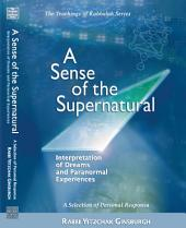 A Sense of the Supernatural - Interpretation of Dreams and Paranormal Experiences