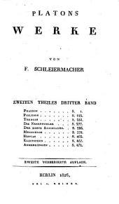 Werke: Phaidon. Philebos. Theages. Die Nebenbuhler. Der erste Alkibiades. Menexenos. Hippias. Kleitophon. Anmerkungen, Band 2,Ausgabe 3