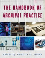 The Handbook of Archival Practice PDF