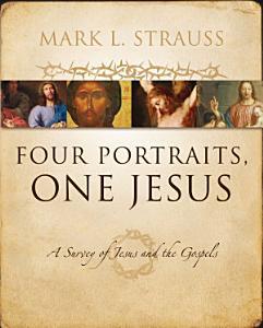 Four Portraits  One Jesus Book