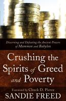 Crushing the Spirits of Greed and Poverty PDF