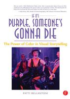 If It s Purple  Someone s Gonna Die  The Power of Color in Visual Storytelling PDF