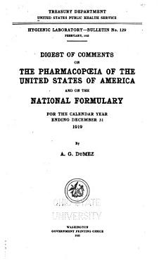 Digest of Comments on the Pharmacop  ia of the United States of America  Eighth Decennial Revision  and on the National Formulary  3d Ed   for the Calendar Year Ending December 31 PDF
