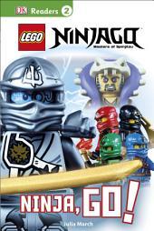 DK Readers L2: LEGO® NINJAGO: Ninja, Go!: Get Ready for Ninja Action!