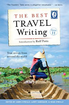 The Best Travel Writing  Volume 11 PDF