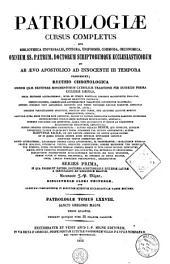Patrologiae latina cursus completus ... series prima: Volume 78