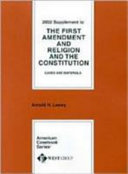 Download The First Amendment and Religion and the Constitution Cases and Materials Book