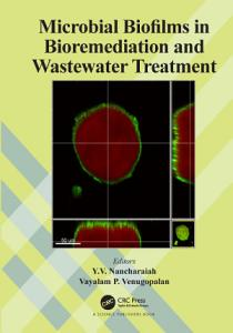 Microbial Biofilms in Bioremediation and Wastewater Treatment
