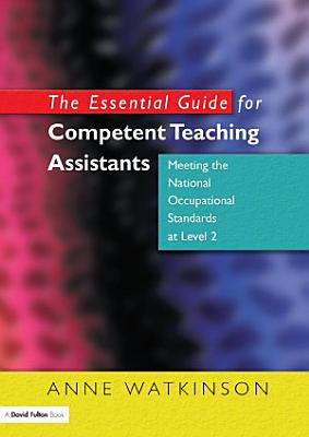 The Essential Guide for Competent Teaching Assistants PDF