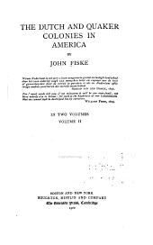 The Dutch and Quaker Colonies in America: Volume 2