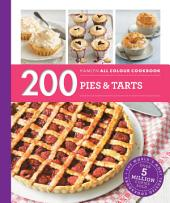 Hamlyn All Colour Cookery: 200 Pies & Tarts: Hamlyn All Colour Cookbook
