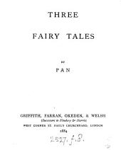 Three fairy tales, by Pan