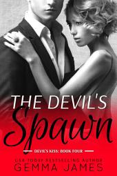 The Devil's Spawn (Dark Billionaire Romance)