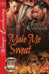 Make Me Sweat [Uniformed and Blazing Hot 5]