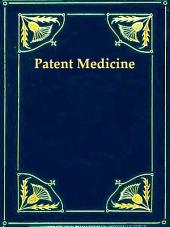 The Great American Fraud: The Patent Medicine Evil