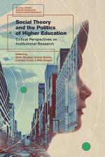 Social Theory and the Politics of Higher Education