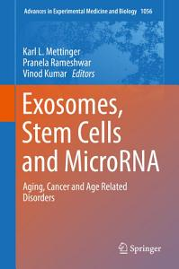 Exosomes  Stem Cells and MicroRNA