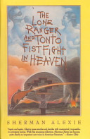 The Lone Ranger and Tonto Fistfight in Heaven Book