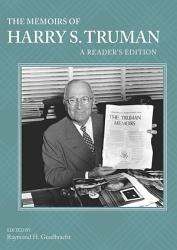 The Memoirs of Harry S  Truman PDF