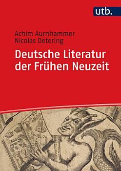 Deutsche Literatur der Fr  hen Neuzeit PDF