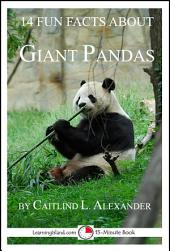 14 Fun Facts About Giant Pandas: 15-Minute Books