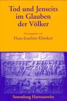 Tod und Jenseits im Glauben der V  lker PDF