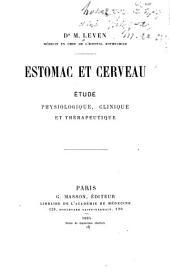 Estomac et cerveau: étude physiologique, clinique et thérapeutique