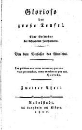Glorioso der grosse teufel: Eine geschichte des achtzehnten jahrhunderts, Band 2