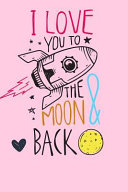 Love You To The Moon And Back Book PDF