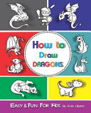 How to Draw Dragons for Kids  Easy   Fun Drawing Book for Kids Age 6 8
