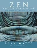 Zen  the Supreme Experience