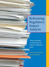 Reforming Regulatory Impact Analysis