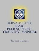 Iowa Model Basic Peer Support Training Manual