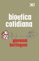 Bioética cotidiana