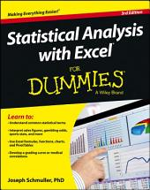 Statistical Analysis with Excel For Dummies: Edition 3