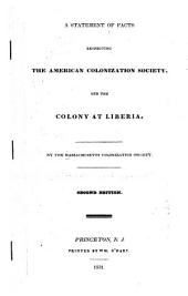 A Statement of Facts Respecting the American Colonization Society, and the Colony at Liberia
