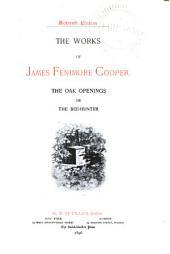 The Works of James Fenimore Cooper: Oak openings