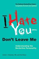 I Hate You  Don t Leave Me PDF