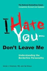I Hate You Don T Leave Me Book PDF