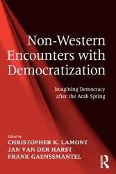 Non Western Encounters with Democratization PDF