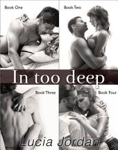 In Too Deep - Complete Series