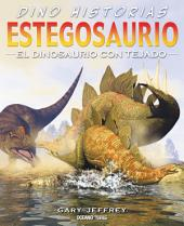 Estegosaurio: El dinosaurio con tejado