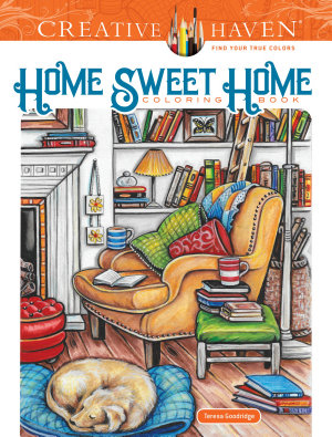 Creative Haven Home Sweet Home Coloring Book