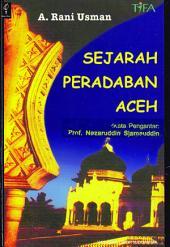 Sejarah Peradaban Aceh: Suatu Analisis Interaksionis, Integrasi dan Konflik