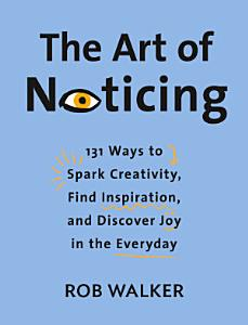 The Art of Noticing Book