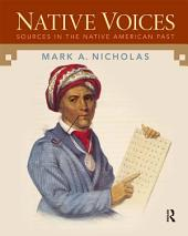 Native Voices: Sources in the Native American Past