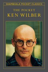 The Pocket Ken Wilber