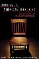 Hunting the American Terrorist